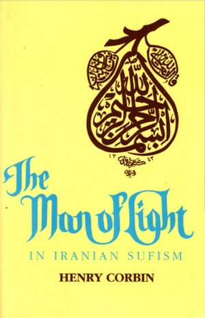 corbin-the-man-of-light-in-iranian-sufism