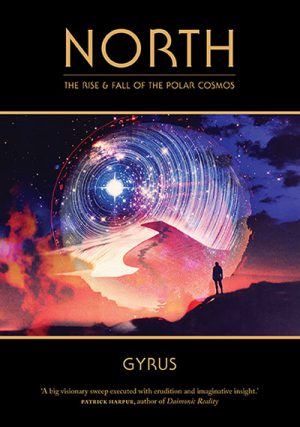 Cover of North: The Rise and Fall of the Polar Cosmos by Gyrus