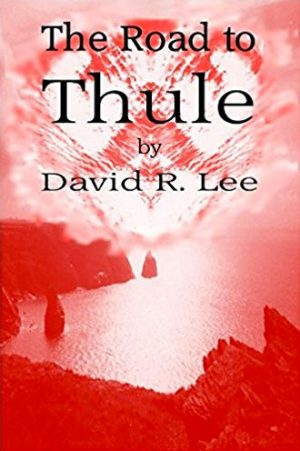 Cover of The Road to Thule by Dave Lee